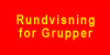 Rundvisining for Grupper